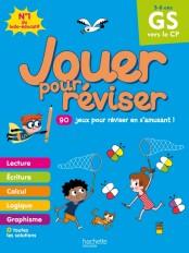 Jouer pour réviser - De la grande section au CP 5-6 ans - Cahier de vacances 2020