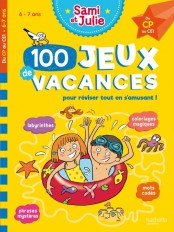 Sami et Julie -100 Jeux de vacances - Du CP au CE1 - Cahier de vacances 2021