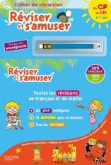 Réviser et s'amuser - Du CP au CE1 (6-7 ans) - Cahier de vacances 2021