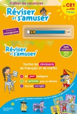 Réviser et s'amuser - Du CE1 au CE2 (7-8 ans) - Cahier de vacances 2021
