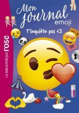 emoji TM mon journal 07 - T'inquiète pas <3