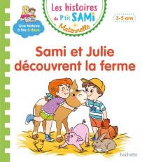 P'tit Sami Maternelle 3-4 ans - Sami et Julie découvrent la ferme