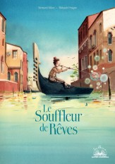 Album coup de coeur - Le souffleur de rêves