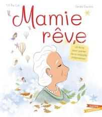 Mamie rêve