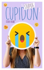 Ce stupide Cupidon - Tome 2