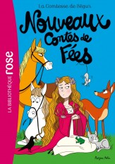 La Comtesse de Ségur 04 NED- Nouveaux Contes de fées