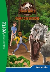 Jurassic world, la colo du crétacé 04 - Seuls sur l'île
