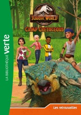 Jurassic World, la colo du crétacé 07 - Les retrouvailles