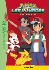 Pokémon Les Voyages 04 - La Coupe Flûte