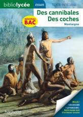 BiblioLycée - Des cannibales / Des coches, Montaigne