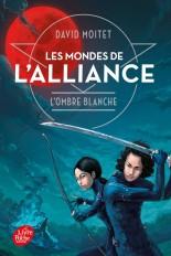 Les Mondes de L'Alliance - Tome 1