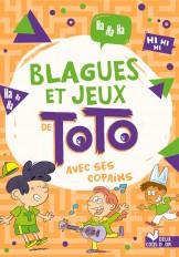 Blagues et jeux de Toto avec les copains