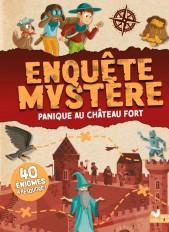 Enquête Mystère - Panique au château fort