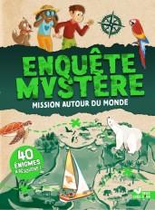 Enquête Mystère - Mission autour du monde