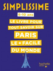 Simplissime - Tout savoir sur Paris