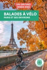 Guide un Grand Week-end Balades à vélo