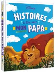 DISNEY - Histoires à lire avec mon papa