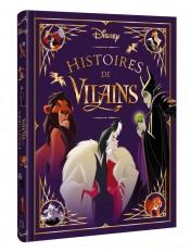 DISNEY - Les Chefs-d'OEuvre - Histoires de Vilains