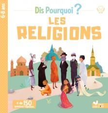 Dis Pourquoi Les religions