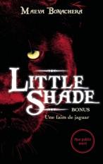 Bonus Little Shade - Une faim de jaguar