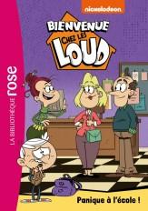 Bienvenue chez les Loud 29 - Panique à l'école !