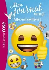 Emoji TM mon journal 12 - Faites-moi confiance !