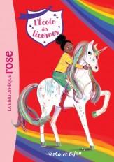 L'école des Licornes 16 - Aisha et Bijou