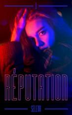 Réputation - Tome 1