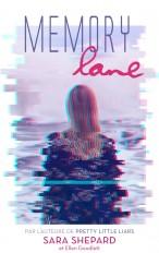 Memory Lane - Un thriller haletant par l'auteur de Pretty Little Liars