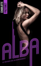 Alba, le baiser de la vengeance