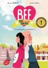 BFF Best Friends Forever - Tome 1