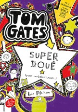Tom Gates - Tome 5