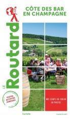 Guide du Routard Côte des Bar en Champagne