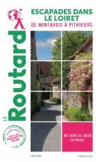 Guide du Routard Escapades dans le Loiret