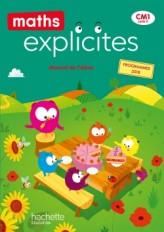 Maths Explicites CM1 - Livre élève - Ed. 2020