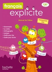 Français Explicite CM1 - Livre de l'élève - Ed. 2020
