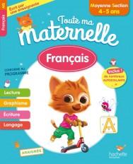Toute Ma Maternelle - Français Moyenne Section (4-5 ans)