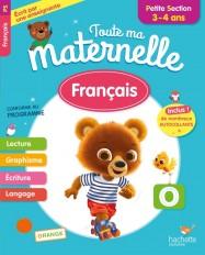 Toute Ma Maternelle - Français Petite Section (3-4 ans)