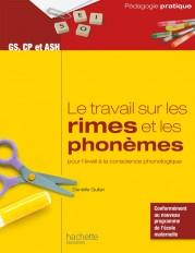 Le travail sur les rimes et les phonèmes pour l'éveil à la conscience phonologique - GS, CP et ASH