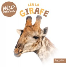 Wild immersion-Léa la girafe