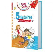 Sami et Julie Fin CP-CE1 5 histoires spécial vacances