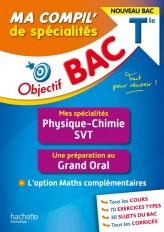 Objectif BAC Ma compil' de spécialités Physique-Chimie
