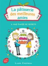 La pâtisserie des meilleures amies - Tome 2 - Une pincée de secrets