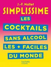 SIMPLISSIME Les cocktails sans alcool les + faciles du monde