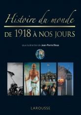 Histoire du monde de 1918 à nos jours - Nouvelle édition