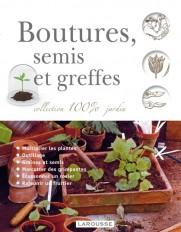 Boutures semis et greffes - nouvelle présentation