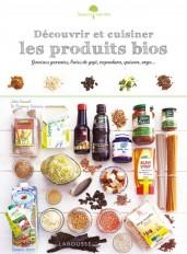 Découvrir et cuisiner les produits bios