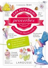 Les plus jolis proverbes de la langue française
