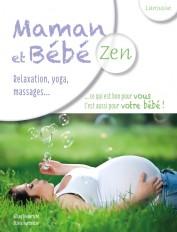 Maman et bébé zen
