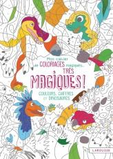 Mon cahier de coloriages magiques très magiques - Couleurs, Chiffres et Dinosaures